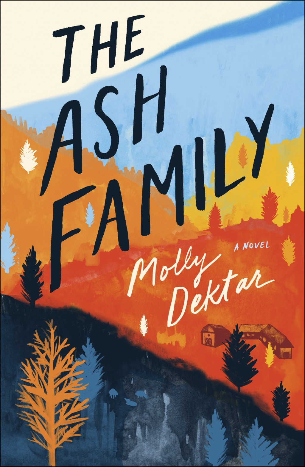 """This cover image released by Simon & Schuster shows """"The Ash Family,"""" a novel by Molly Dektar. (Simon & Schuster via AP)"""