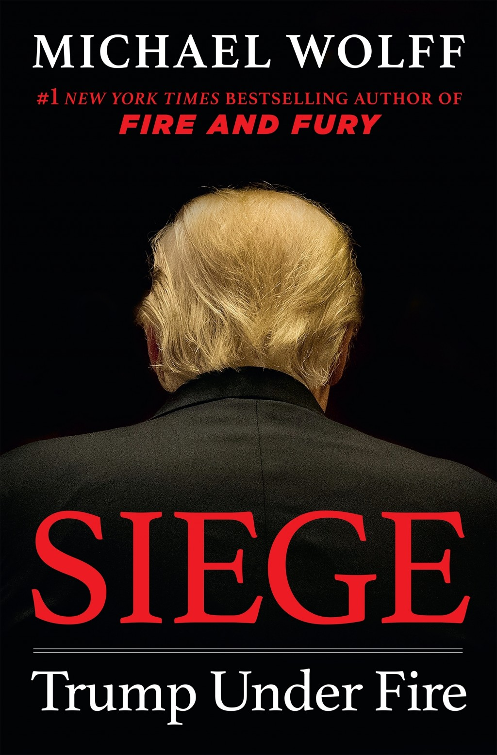 "This cover image released by Henry Holt and Company shows ""Siege: Trump Under Fire,"" by Michael Wolff, which will be released on June 4. (Henry Holt a..."