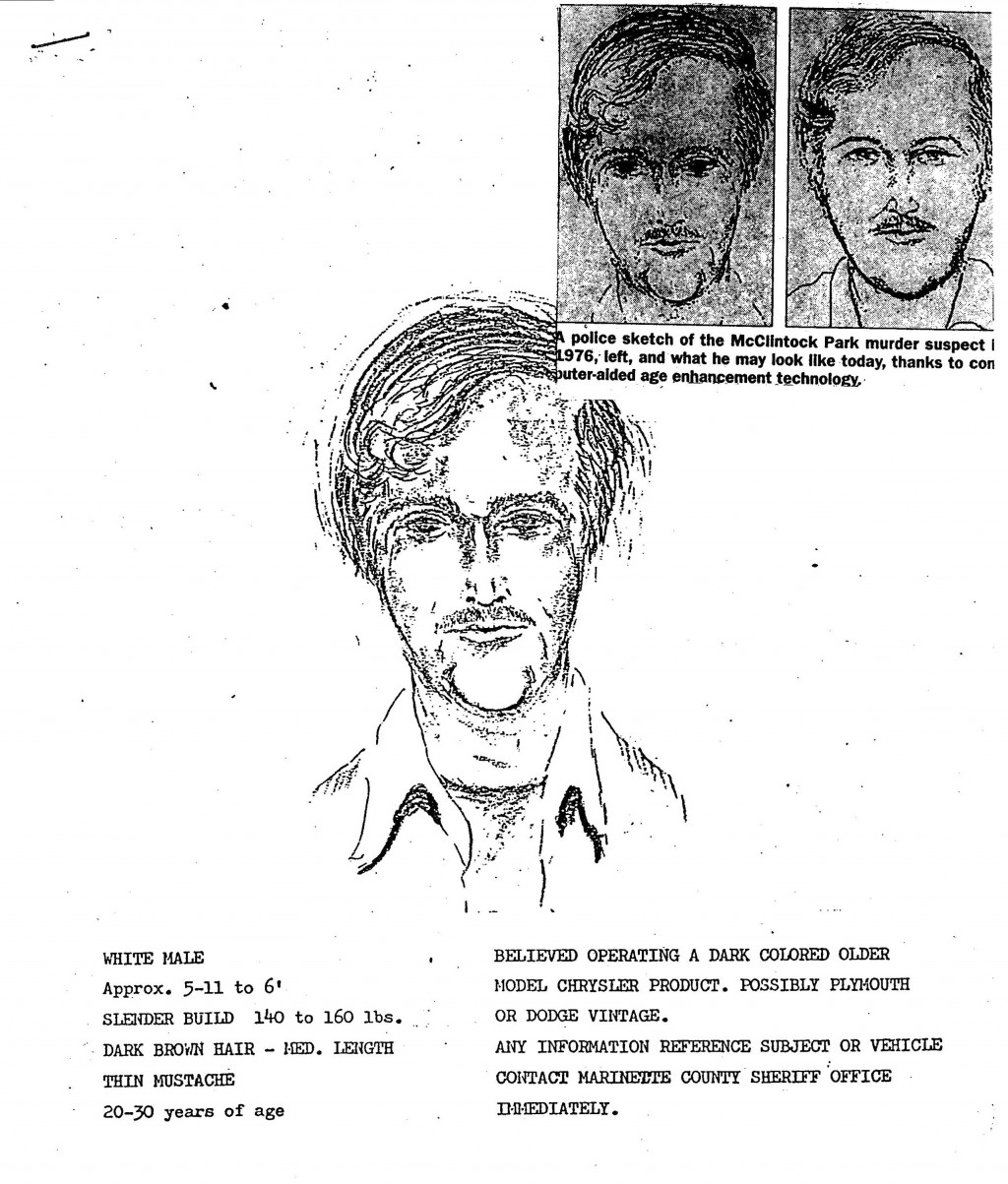 In this 1976 police sketch provided by the Marinette County Sheriff's Office is the initial police sketch of a suspect shortly after the 1976 murders ...