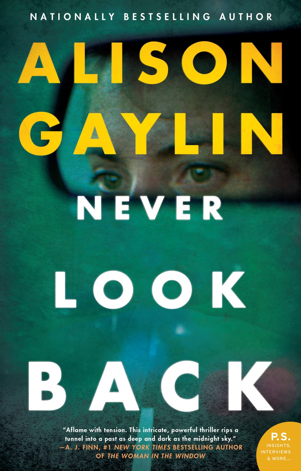 """This cover image released by William Morrow shows """"Never Look Back,"""" by Alison Gaylin. (William Morrow via AP)"""