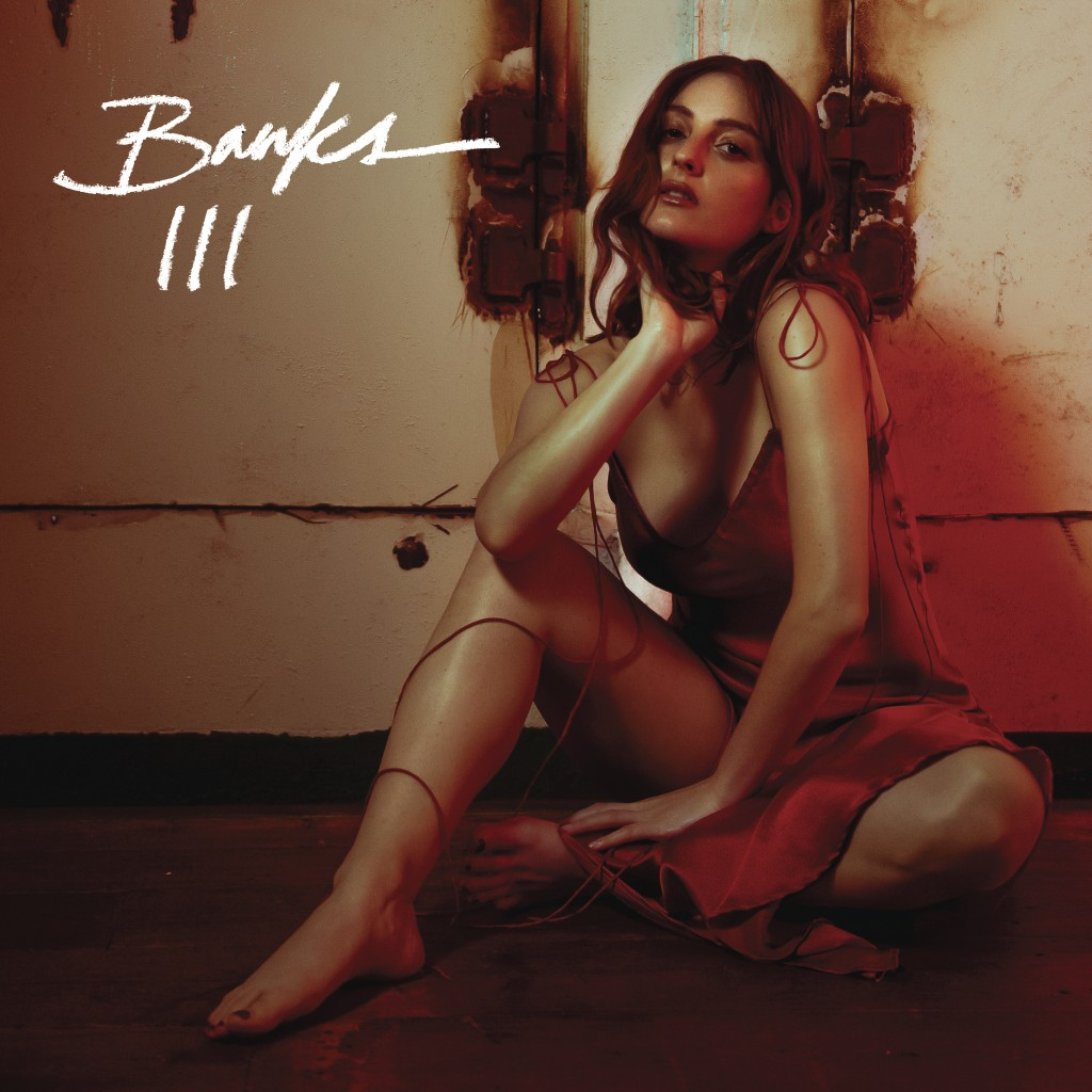 """This cover image released by Harvest Records shows """"III"""", the latest release by BANKS. (Harvest Records via AP)"""