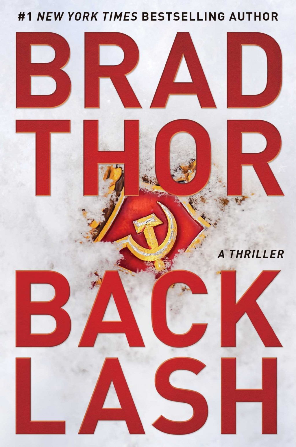 """This cover image released by Emily Bestler Books shows """"Backlash,"""" by Brad Thor. (Emily Bestler Books via AP)"""