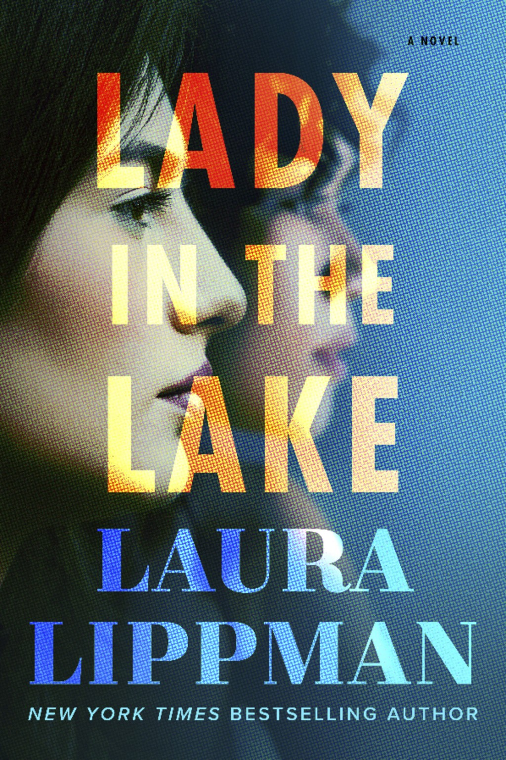 """This cover image released by William Morrow shows """"Lady in the Lake,"""" by Laura Lippman. (William Morrow via AP)"""