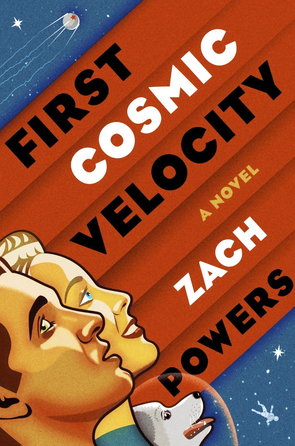"This cover image released by G. P. Putnam's Sons shows ""First Cosmic Velocity,"" a novel by Zach Powers. (G. P. Putnam's Sons via AP)"