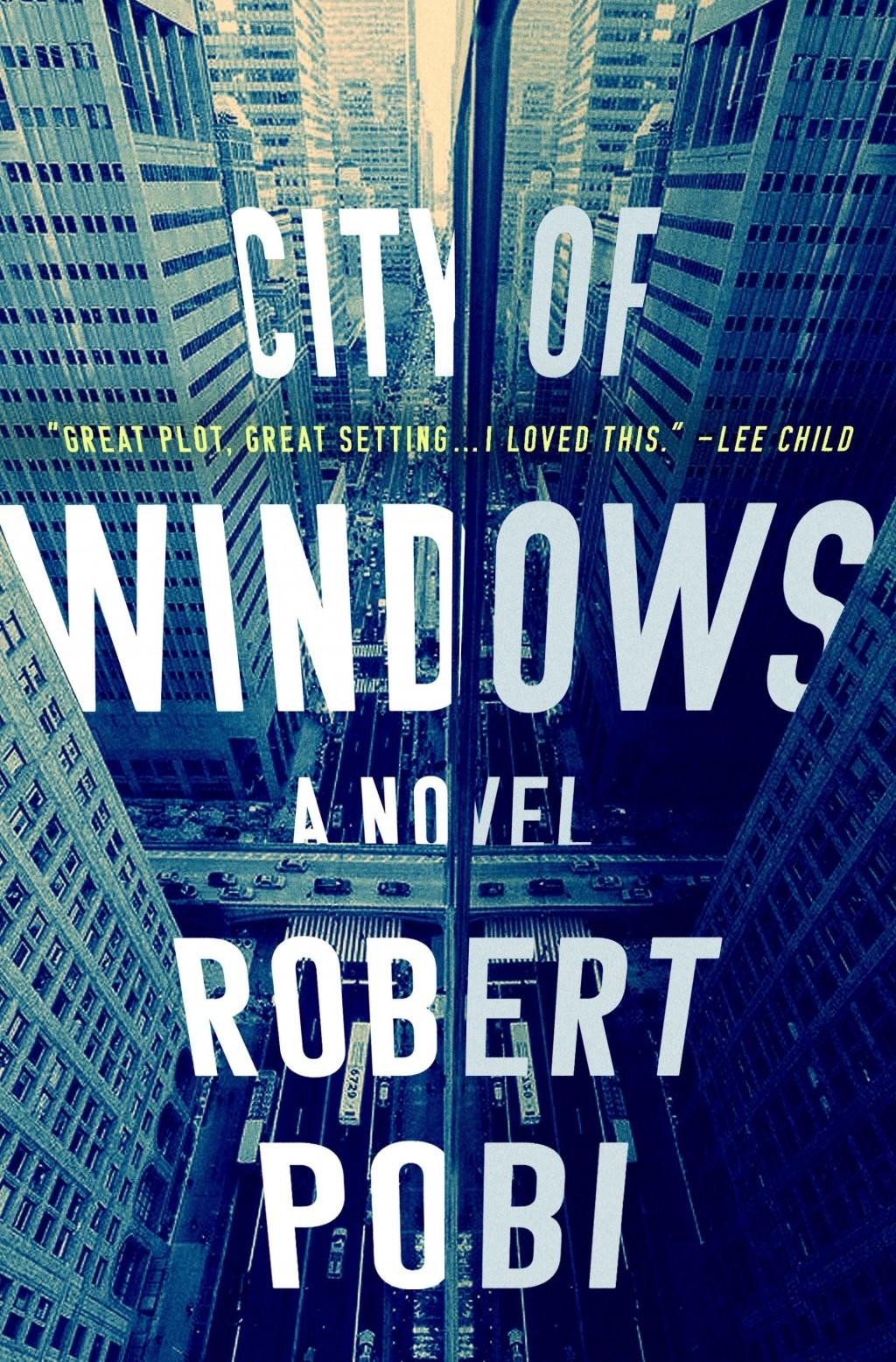 "This cover image released by Minotaur shows ""City of Windows,"" a novel by Robert Pobi. (Minotaur via AP)"