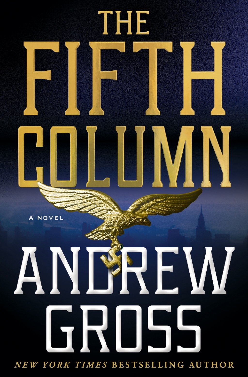 """This cover image released by Minotaur shows """"The Fifth Column,"""" a novel by Andrew Gross. (Minotaur via AP)"""