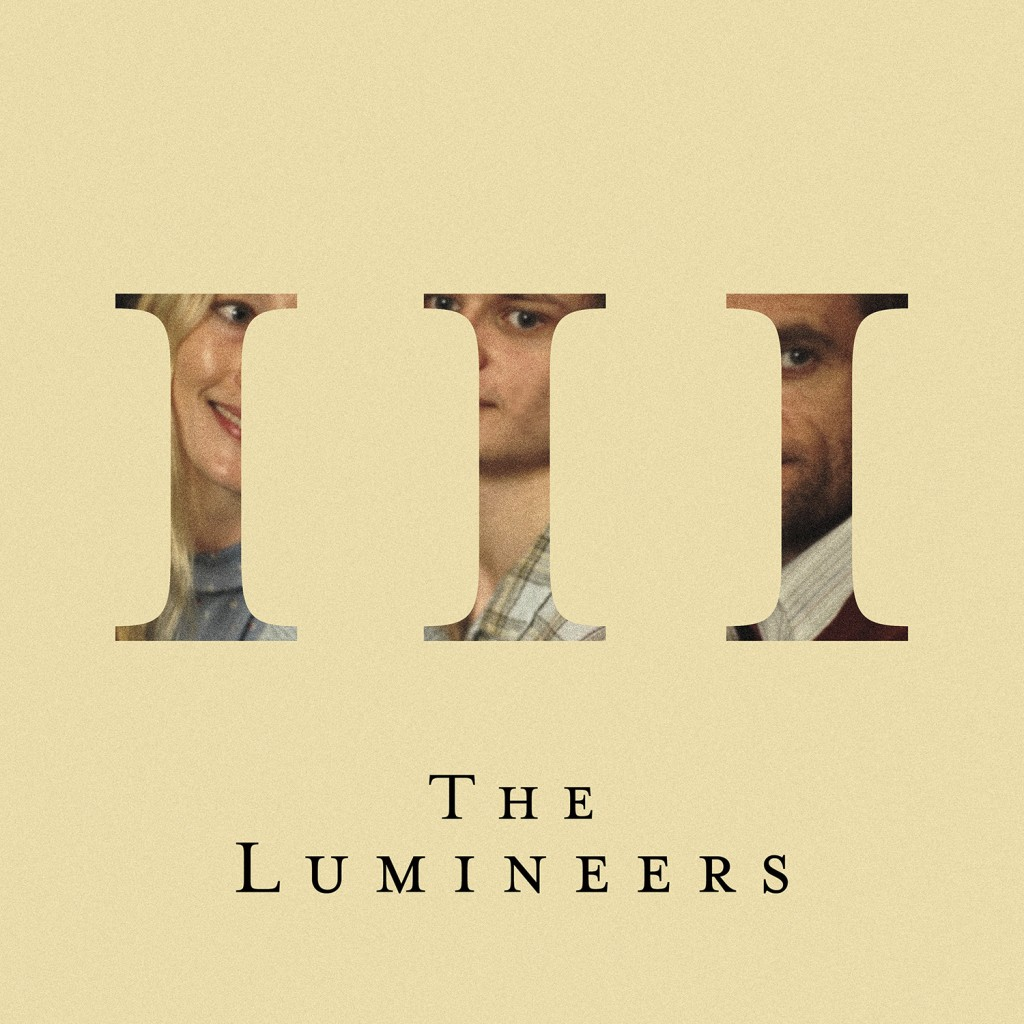 "This cover image released by Dualtone shows ""III,"" the latest release by The Lumineers. (Dualtone via AP)"