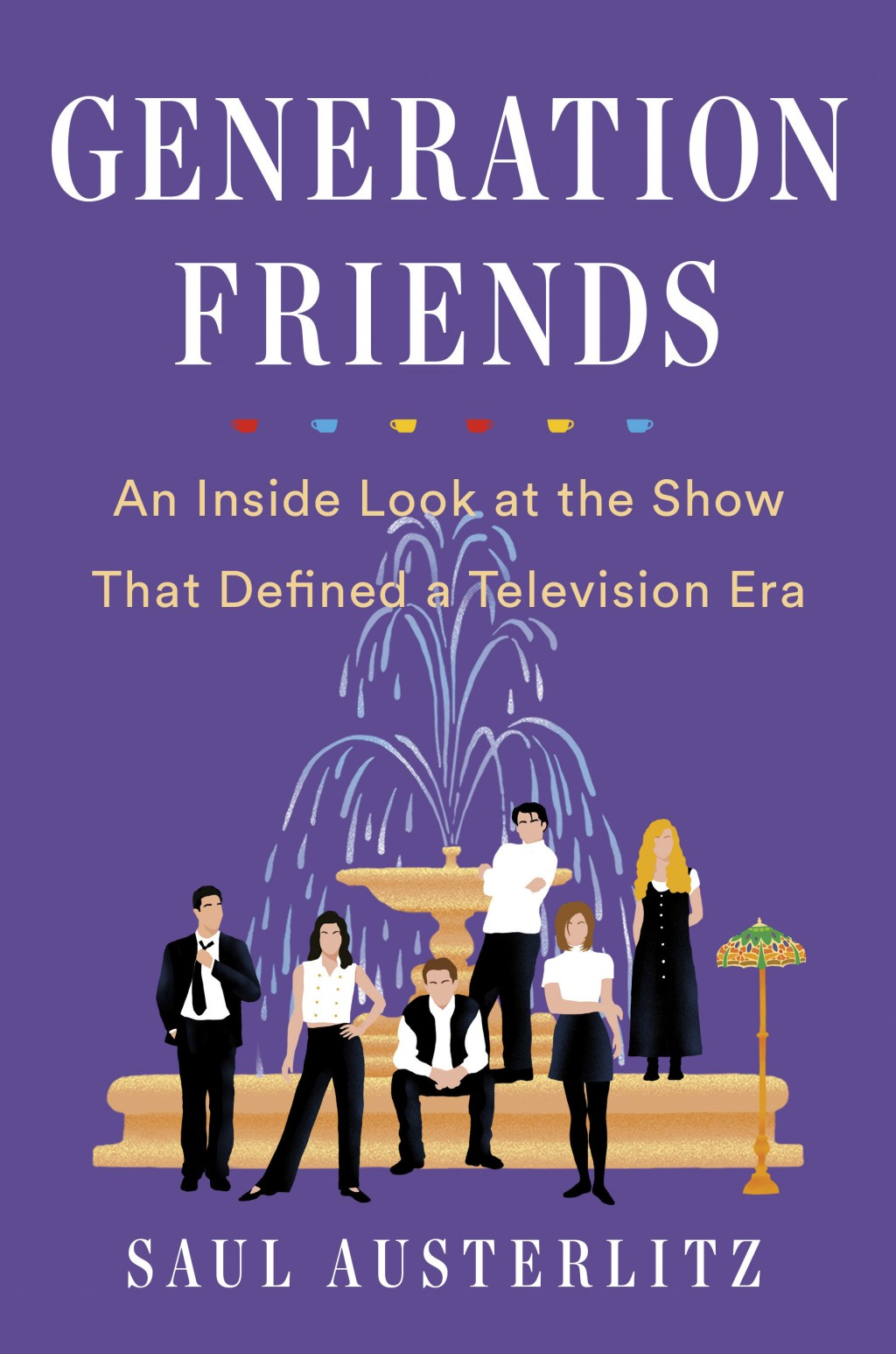 """This cover image released by Dutton shows """"Generation Friends: An Inside Look at the Show That Defined a Television Era"""" by Saul Austerlitz (Dutton vi..."""