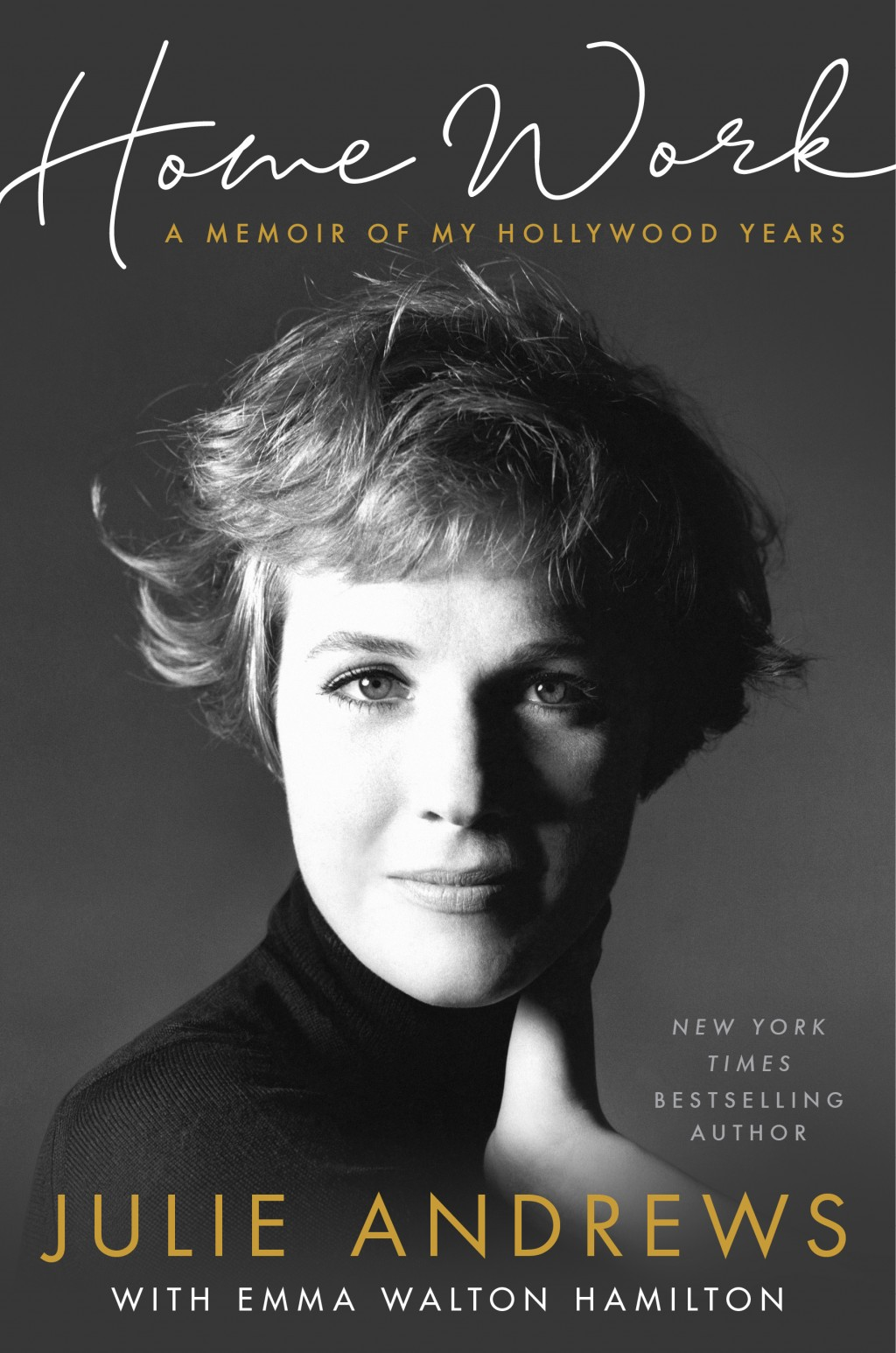 "This cover image released by Hachette shows ""Home Work: A Memoir of My Hollywood Years"" by Julie Andrews with Emma Walton Hamilton. (Hachette via AP)"