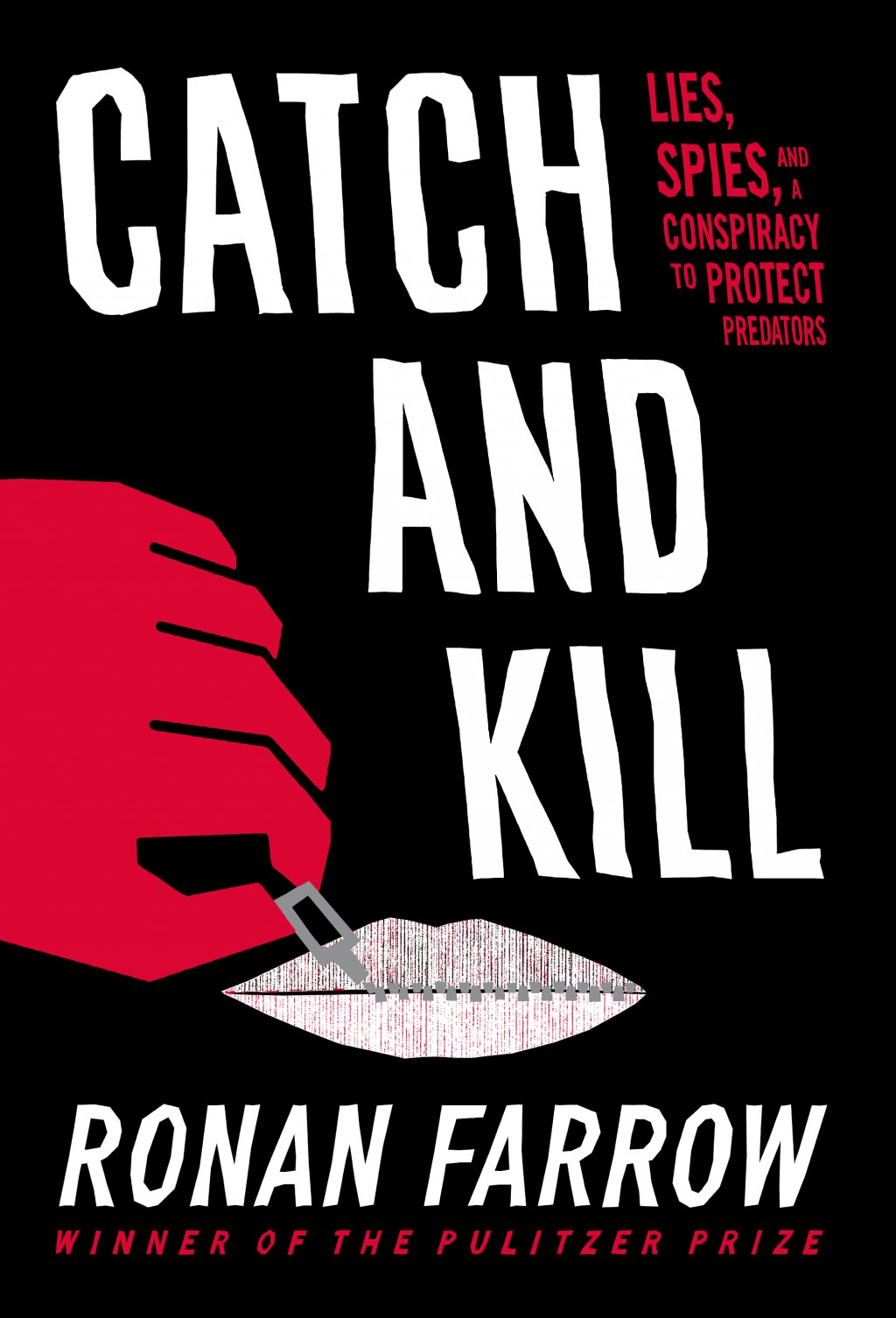 """This cover image released by Little, Brown and Company shows """"Catch and Kill: Lies, Spies, and a Conspiracy to Protect Predators,"""" by Ronan Farrow. (L..."""