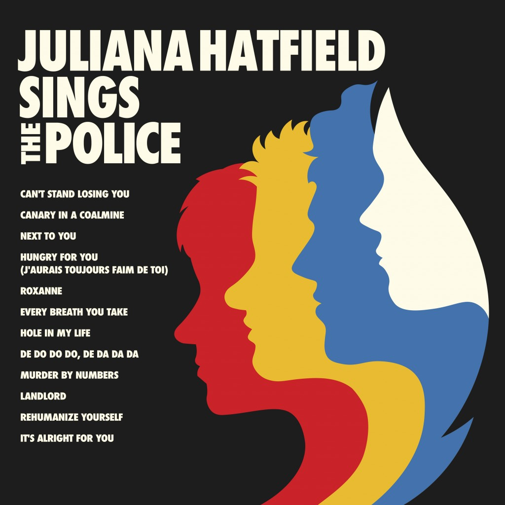 """This cover image released by American Laundromat Records shows """"Juliana Hatfield Sings The Police,"""" by Juliana Hatfield. (American Laundromat Records ..."""