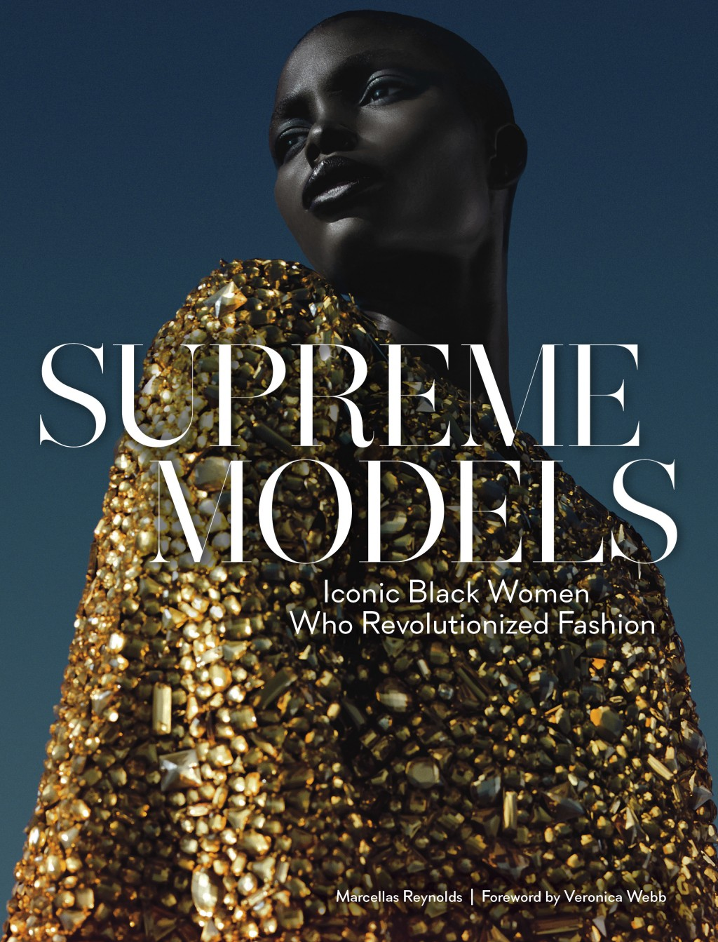 "This cover image released by Abrams shows ""Supreme Models: Iconic Black Women Who Revolutionized Fashion,"" by Marcellas Reynolds. Abrams. From the fir..."