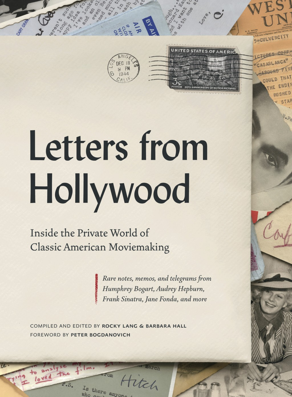 "This cover image released by Abrams shows ""Letters from Hollywood: Inside the Private World of Classic American Moviemaking,"" compiled and edited by R..."