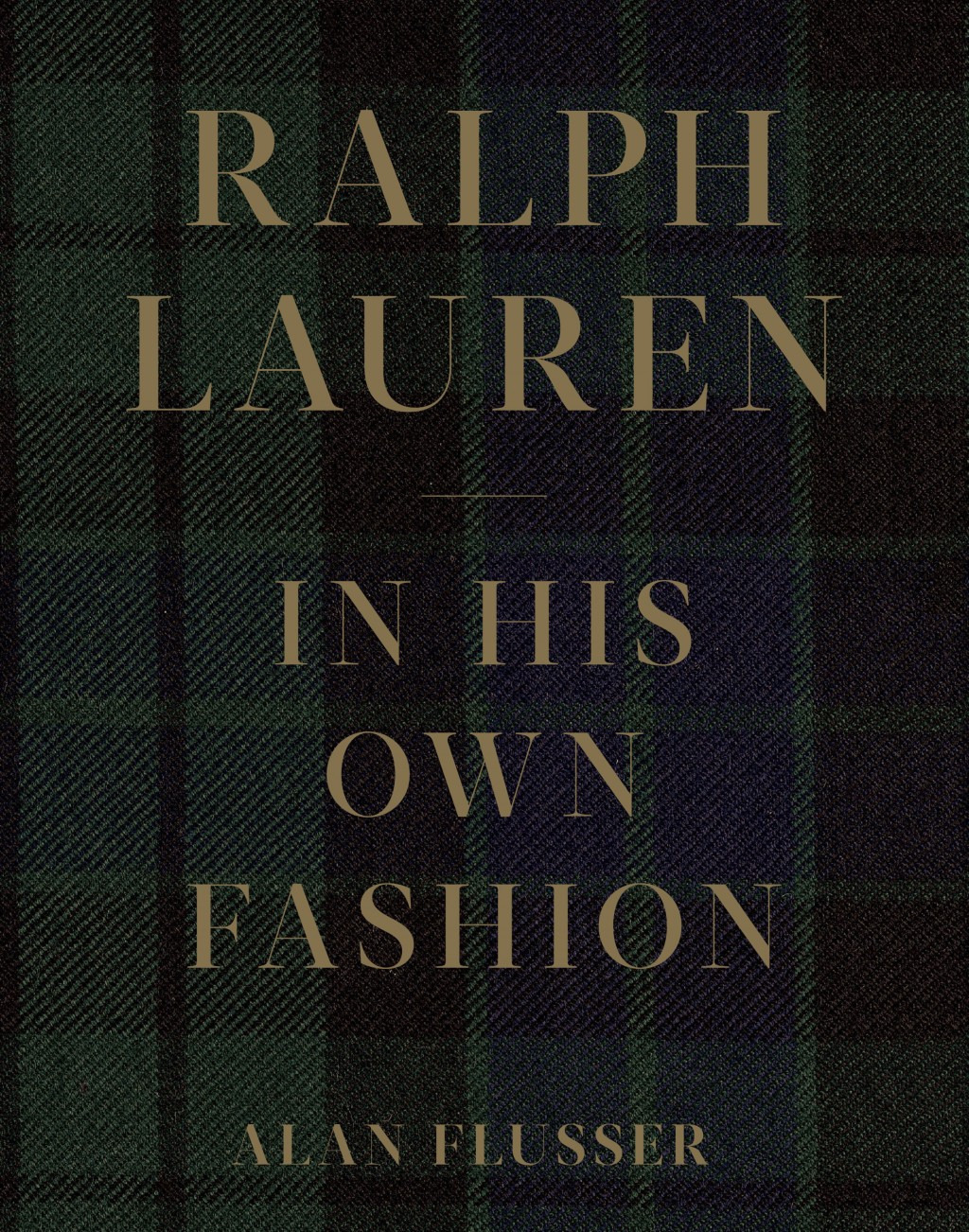 "This cover image released by Abrams shows ""Ralph Lauren: In His Own Fashion,"" by Alan Flusser.  (Abrams via AP)"