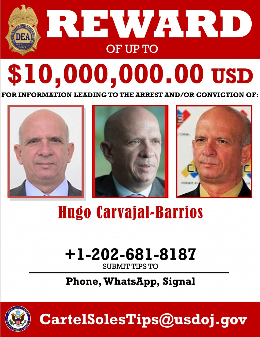 This image provided by the U.S. Department of Justice shows a reward poster for former Venezuelan military spy chief, retired Maj. Gen. Hugo Carvajal ...
