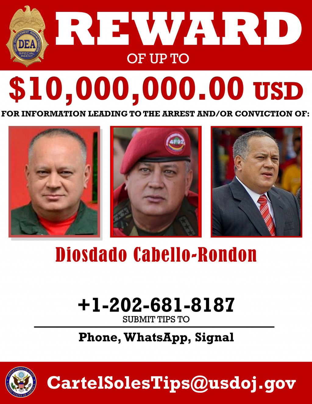 This image provided by the U.S. Department of Justice shows a reward poster for Diosdado Cabello that was released on Thursday, March 26, 2020. The U....