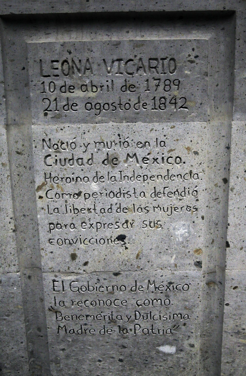"""The base that holds the statue of independence hero Leona Vicario has an inscription in Spanish that reads """"Leona Vicario 10 April 1788, 21 August 184..."""