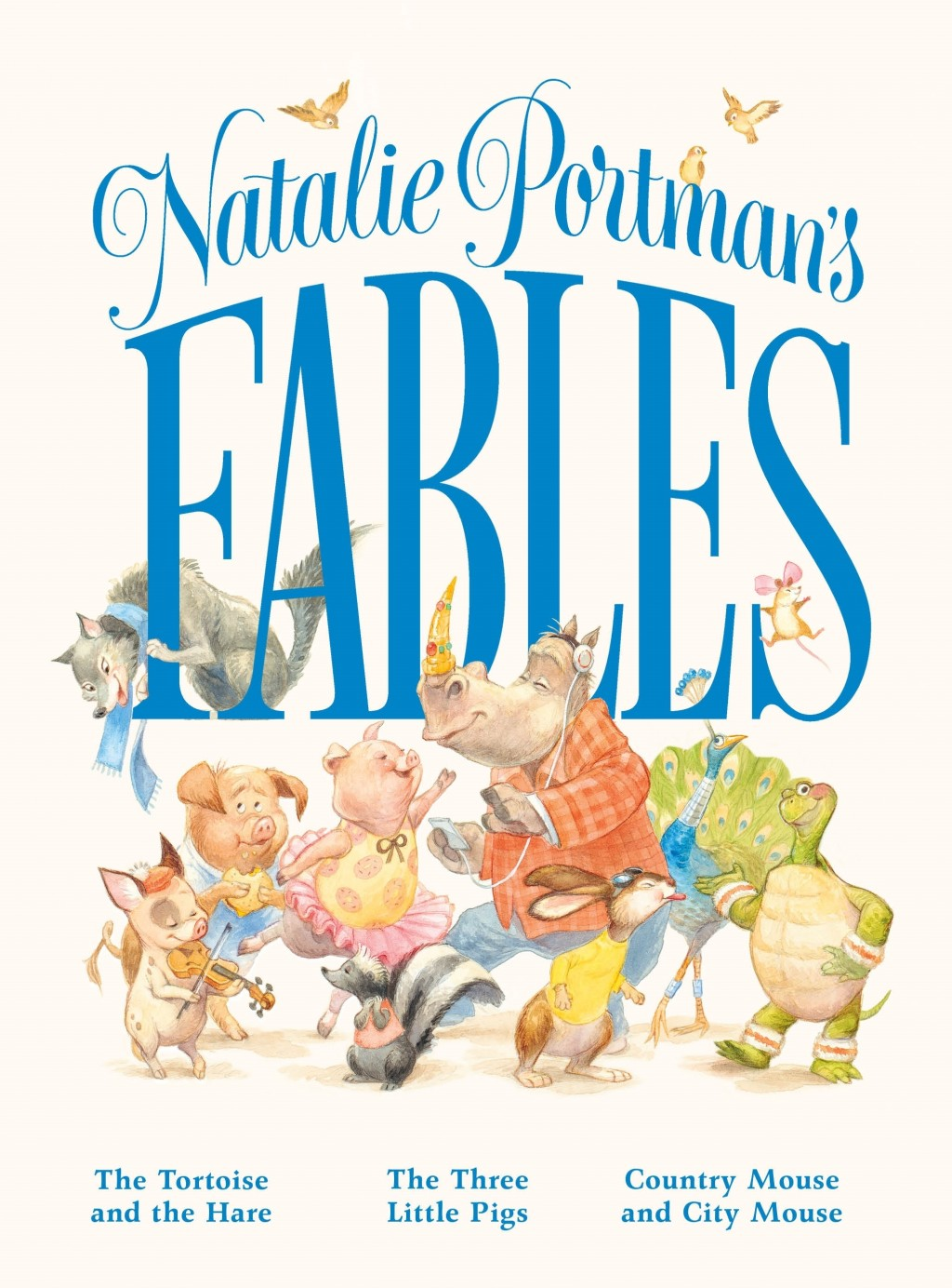 """This cover image released by Feiwel & Friends shows """"Natalie Portman's Fables,"""" a book of popular children's fables with a friendlier, more gender inc..."""