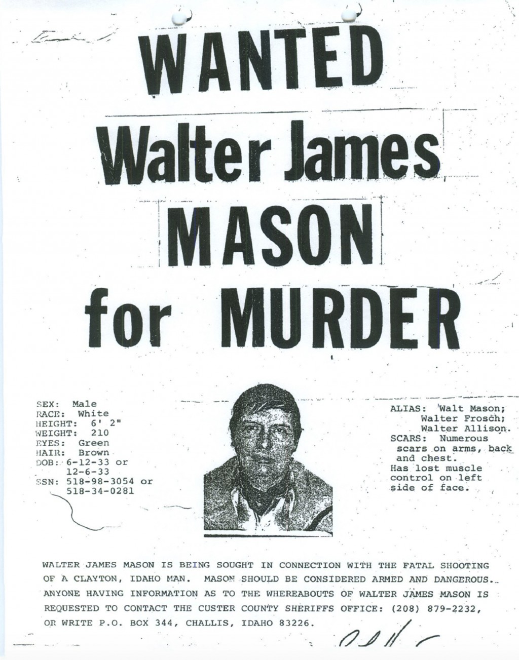 This 1980 wanted poster from the Custer County Sheriff's Office shows Walter James Mason as they sought him on a murder charge. Forty years ago, Brett...