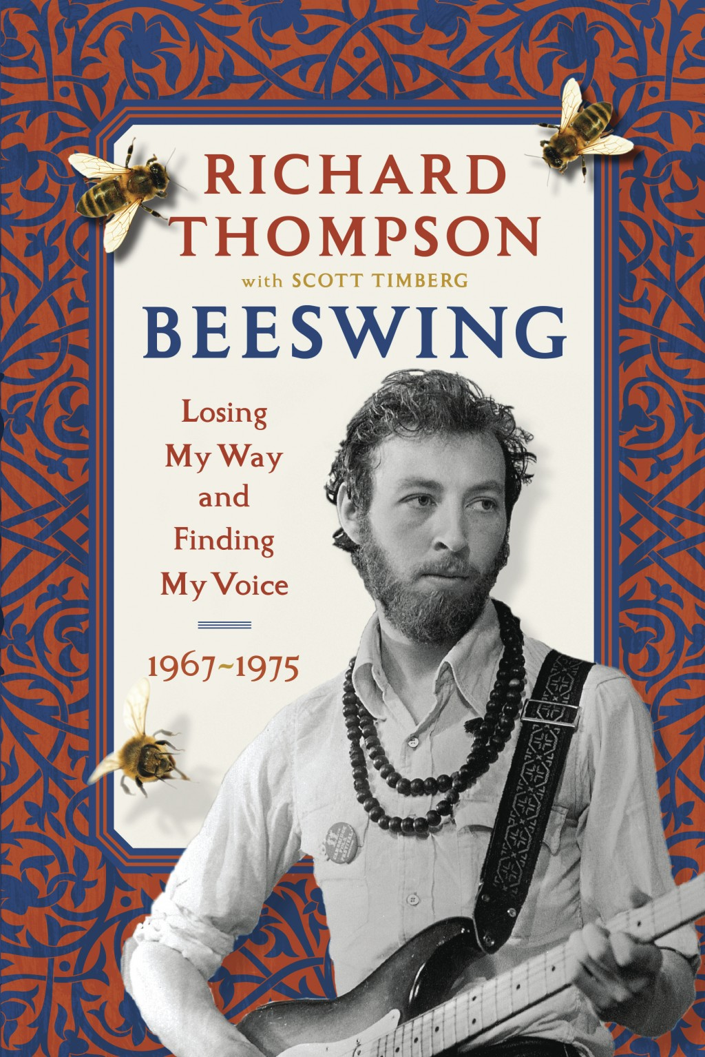 """This cover image released by Algonquin Books shows """"Beeswing: Losing My Way and Finding My Voice 1967–1975"""" by Richard Thompson with Scott Timberg. (A..."""
