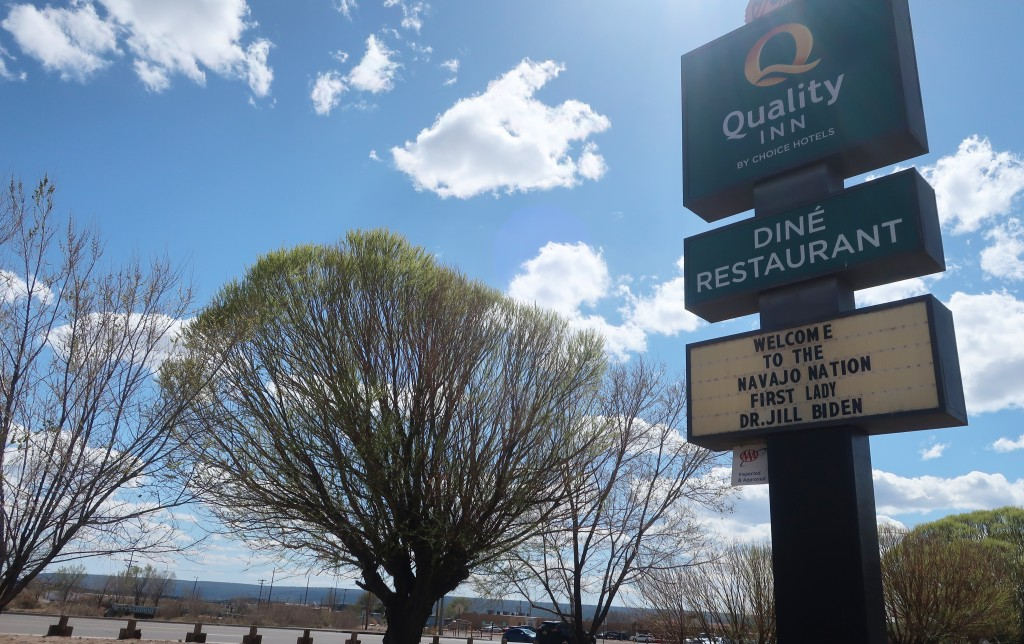 First Lady Jill Biden is welcomed to the Navajo Nation on a hotel sign in Window Rock, Ariz., on Thursday, April 22, 2021. The trip is Biden's third t...