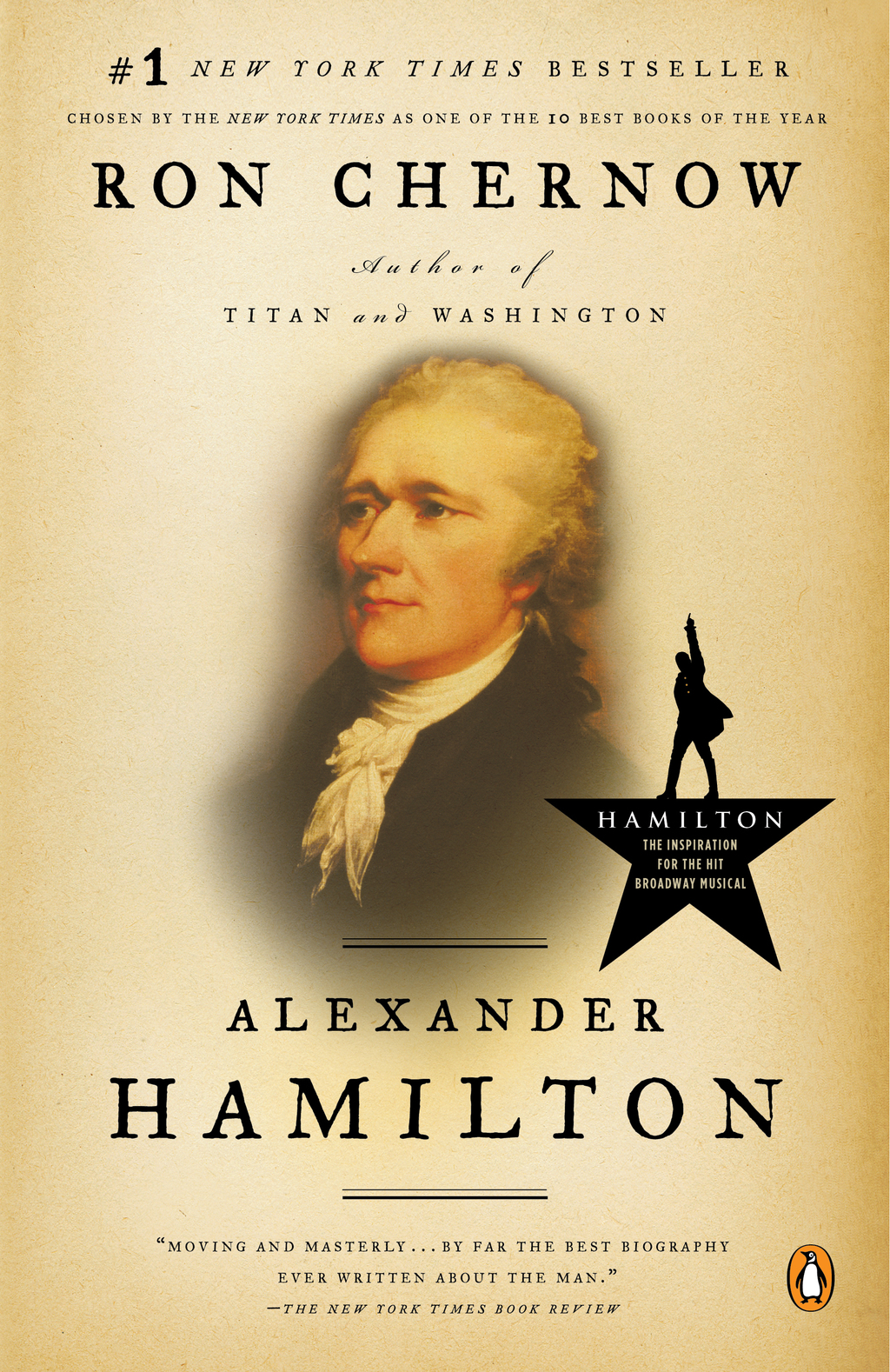 "This book cover image released by Penguin shows, ""Alexander Hamilton"" by Ron Chernow, the inspiration for the smash musical ""Hamilton.""..."