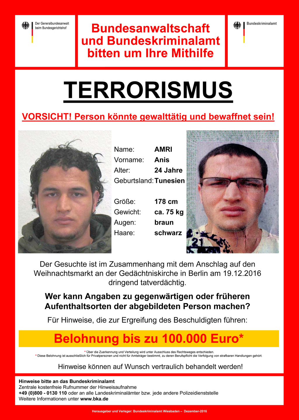 The wanted poster issued by German federal police on Wednesday, Dec. 21, 2016 shows 24-year-old Tunisian Anis Amri who is suspected of ...