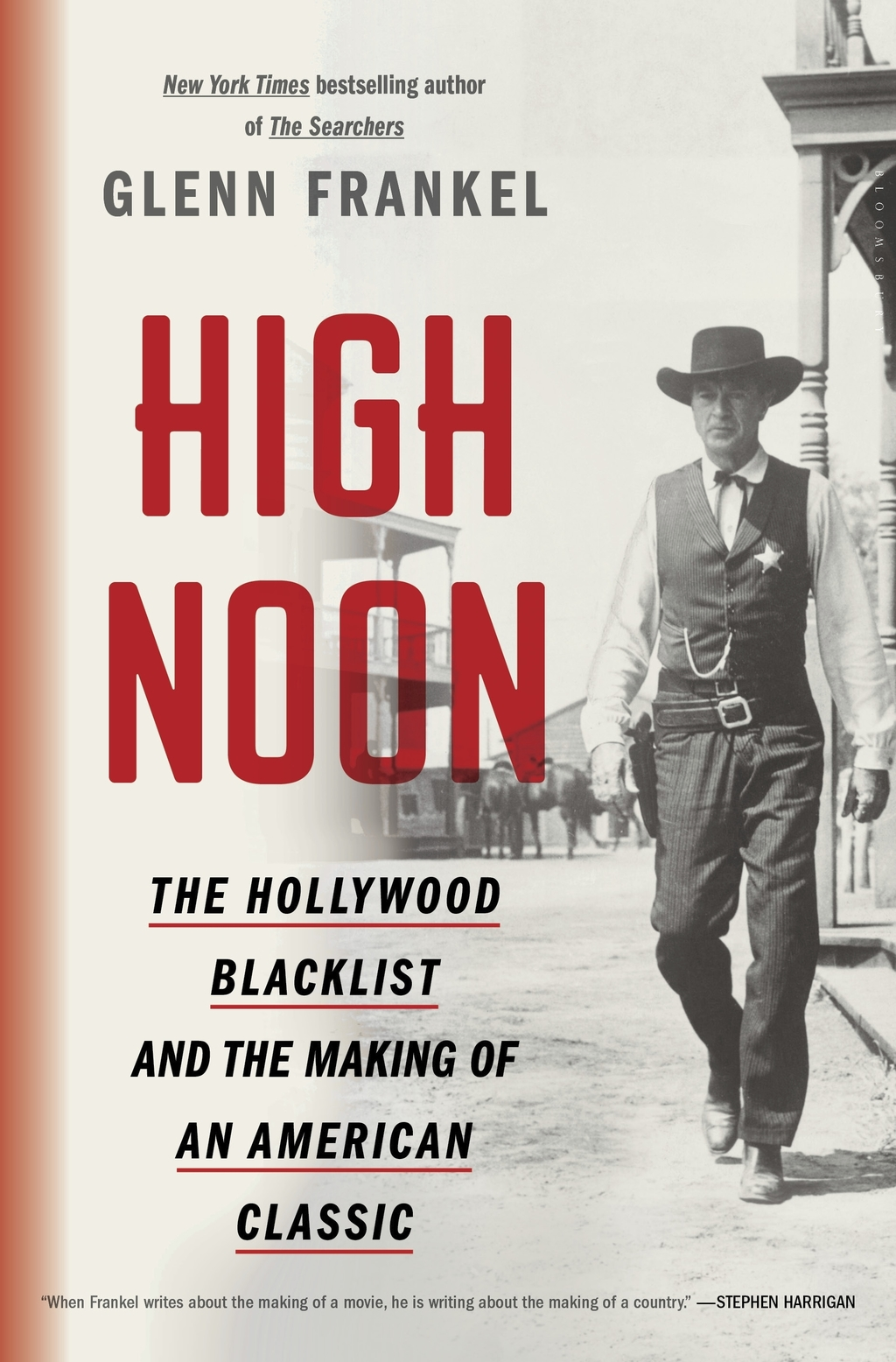 """This cover image released by Bloomsbury shows """"High Noon: The Hollywood Blacklist and the Making of an American Classic,"""" by Glenn Fran..."""