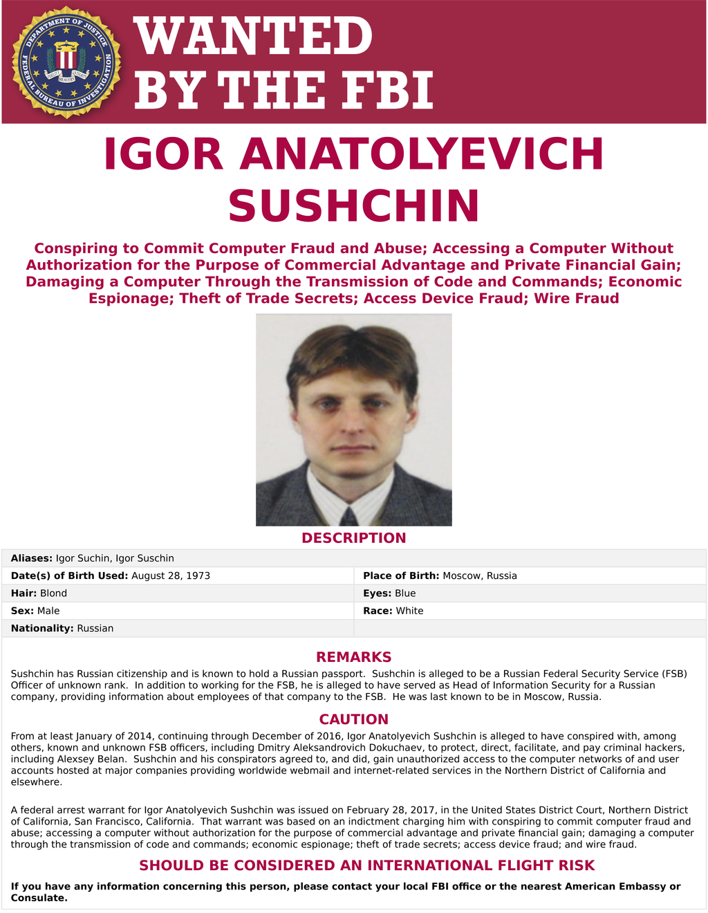 This wanted poster provided by the FBI shows Igor Anatolyevich Sushchin, 43, a Russian national and resident is seen. The United States...