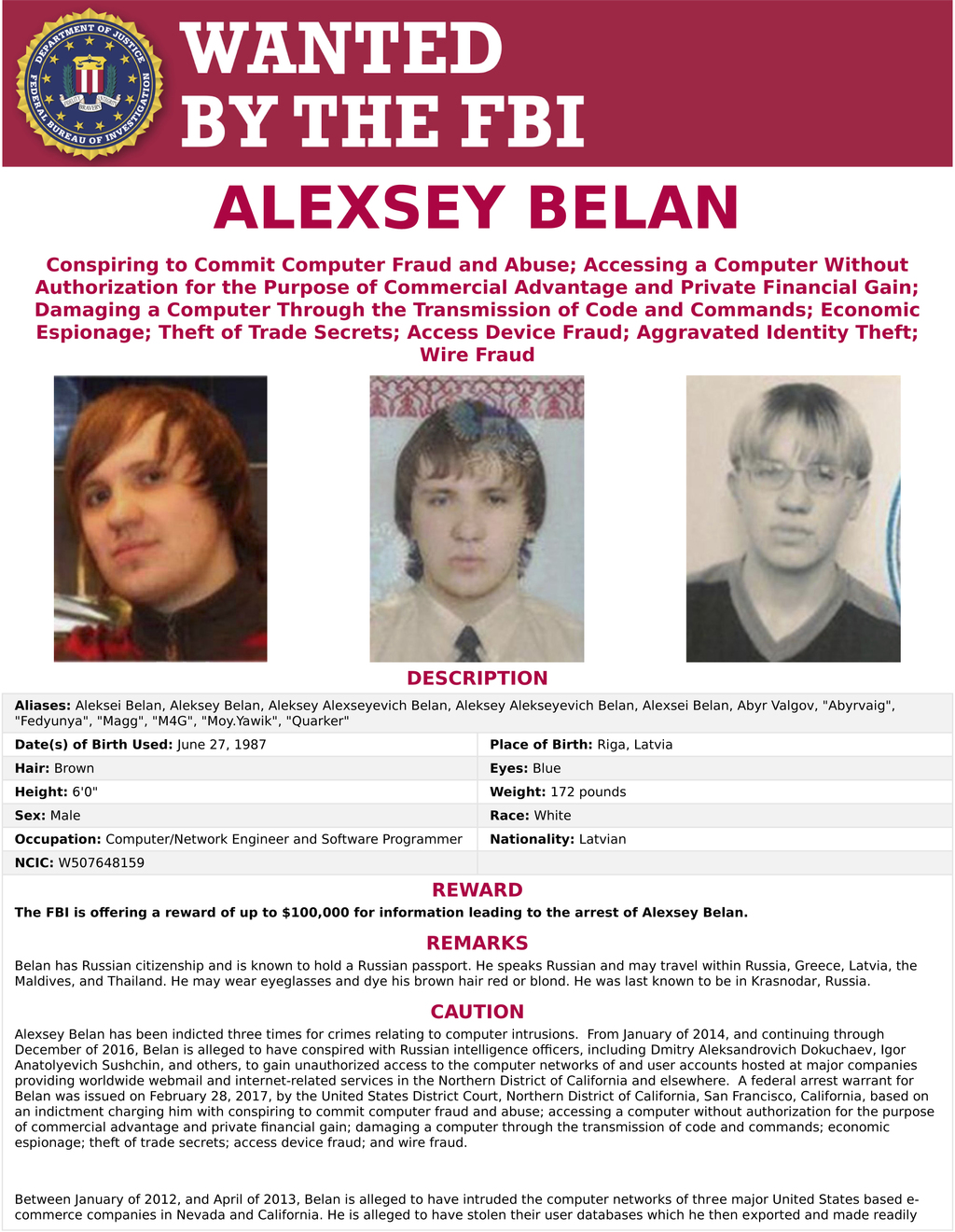 """This wanted poster provided by the FBI shows Alexsey Alexseyevich Belan, aka """"Magg,"""" 29, a Russian national and resident. The United St..."""