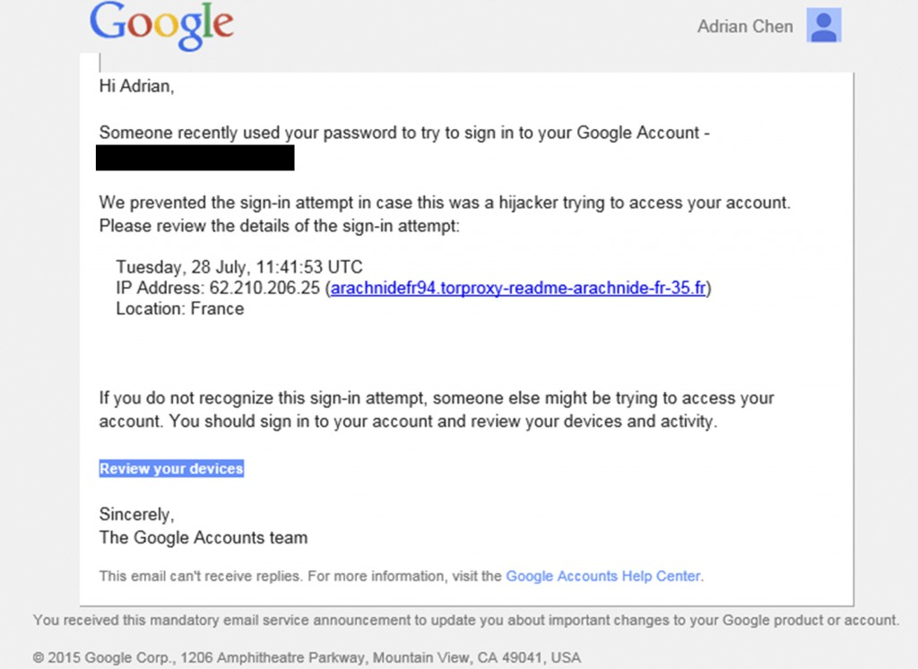 This image shows a portion of a phishing email sent to New York-based journalist Adrian Chen on July 28, 2015. Chen was one of at least 200 other jour...