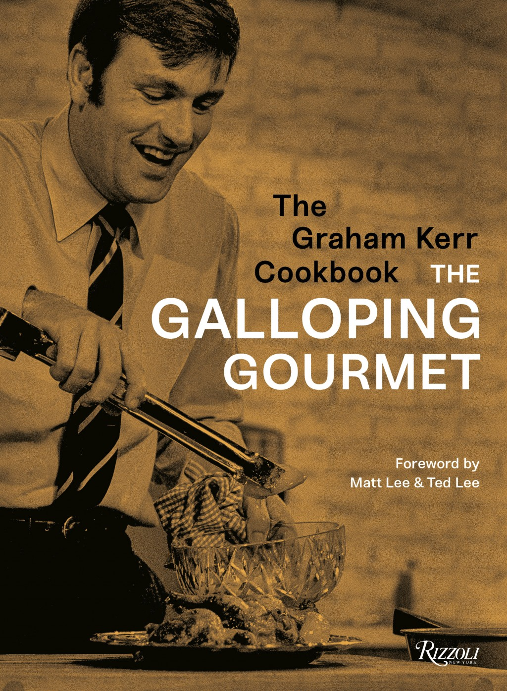"""This image released by Rizzoli USA shows """"The Graham Kerr Cookbook: by The Galloping Gourmet,"""" by Graham Kerr and Matt Lee. (Rizzoli USA via AP)"""