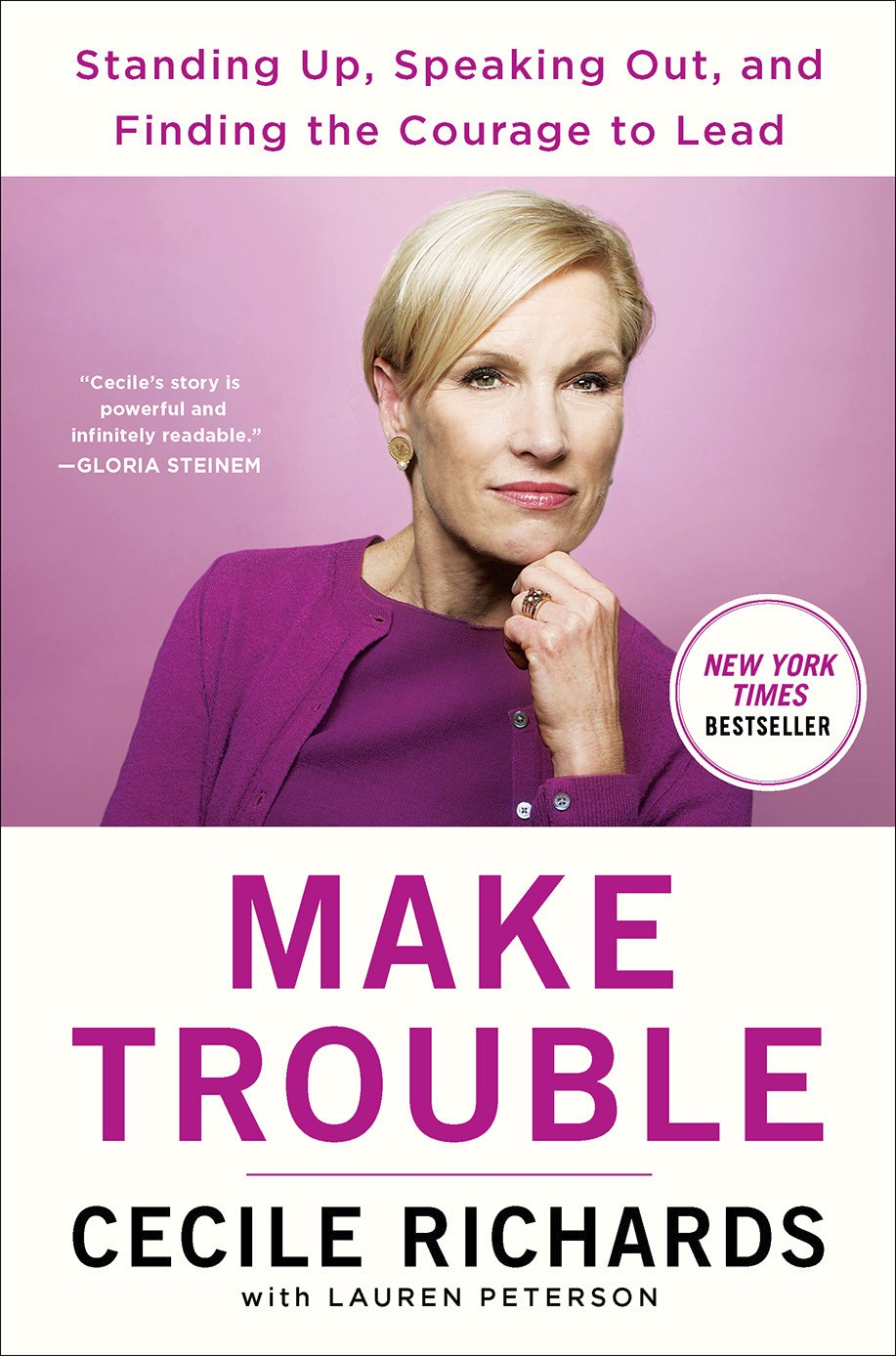 """This cover image released by Simon & Schuster shows """"Make Trouble: Standing Up, Speaking Out, and Finding the Courage to Lead--My Life Story,"""" by Ceci..."""