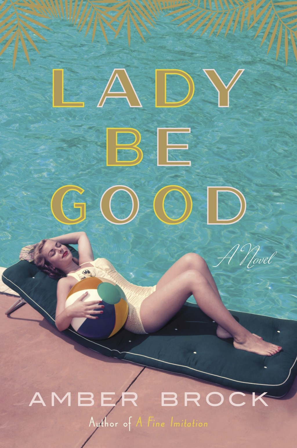 "This cover image released by Crown shows ""Lady Be Good,"" a novel by Amber Brock. (Crown via AP)"