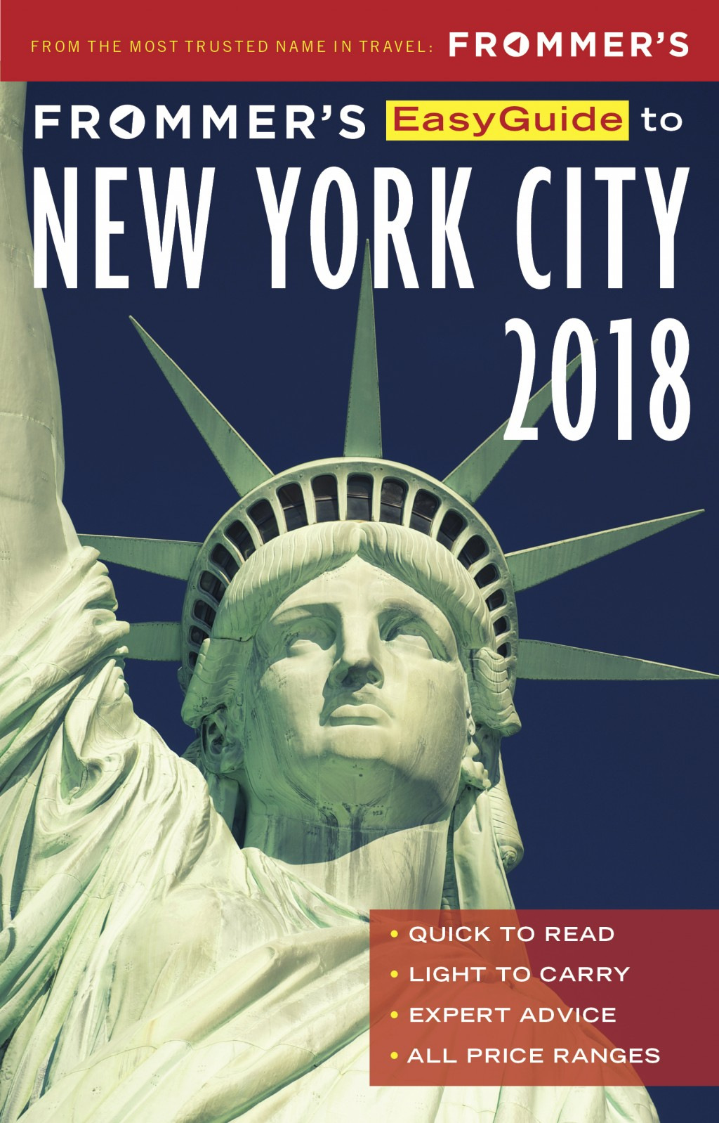 This photo provided by Frommer Media LLC shows the cover of the Frommer's Easy Guide NYC 2018 guidebook. The book helps readers plan a visit to the Bi...