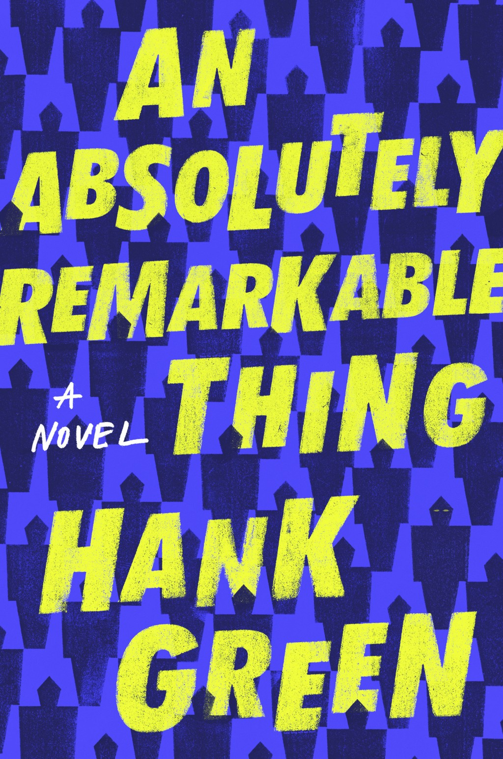 "This cover image released by Dutton shows ""An Absolutely Remarkable Thing,"" a novel by Hank Green. (Dutton via AP)"