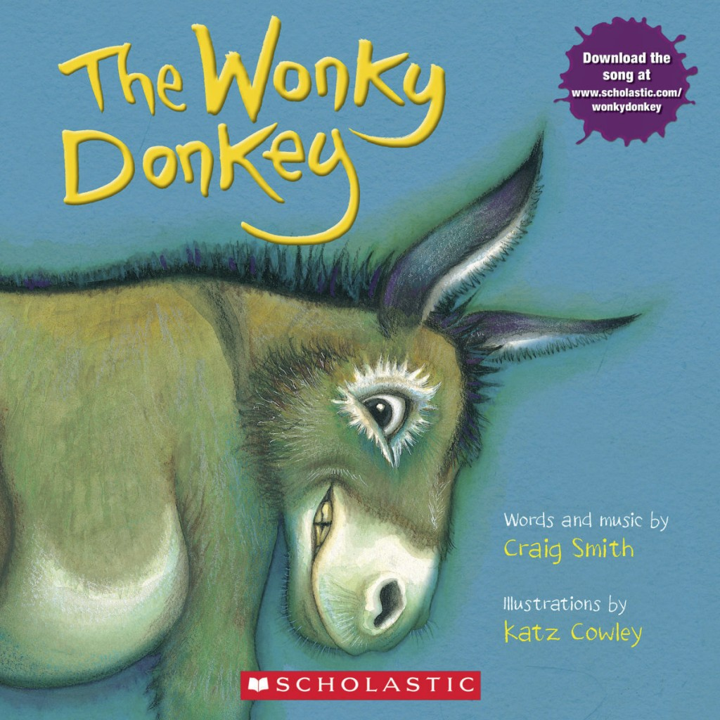 "This cover image released by Scholastic shows ""The Wonky Donkey"" by Craig Smith and illustrated by Katz Cowly. The 2009 picture story has been out-sel"