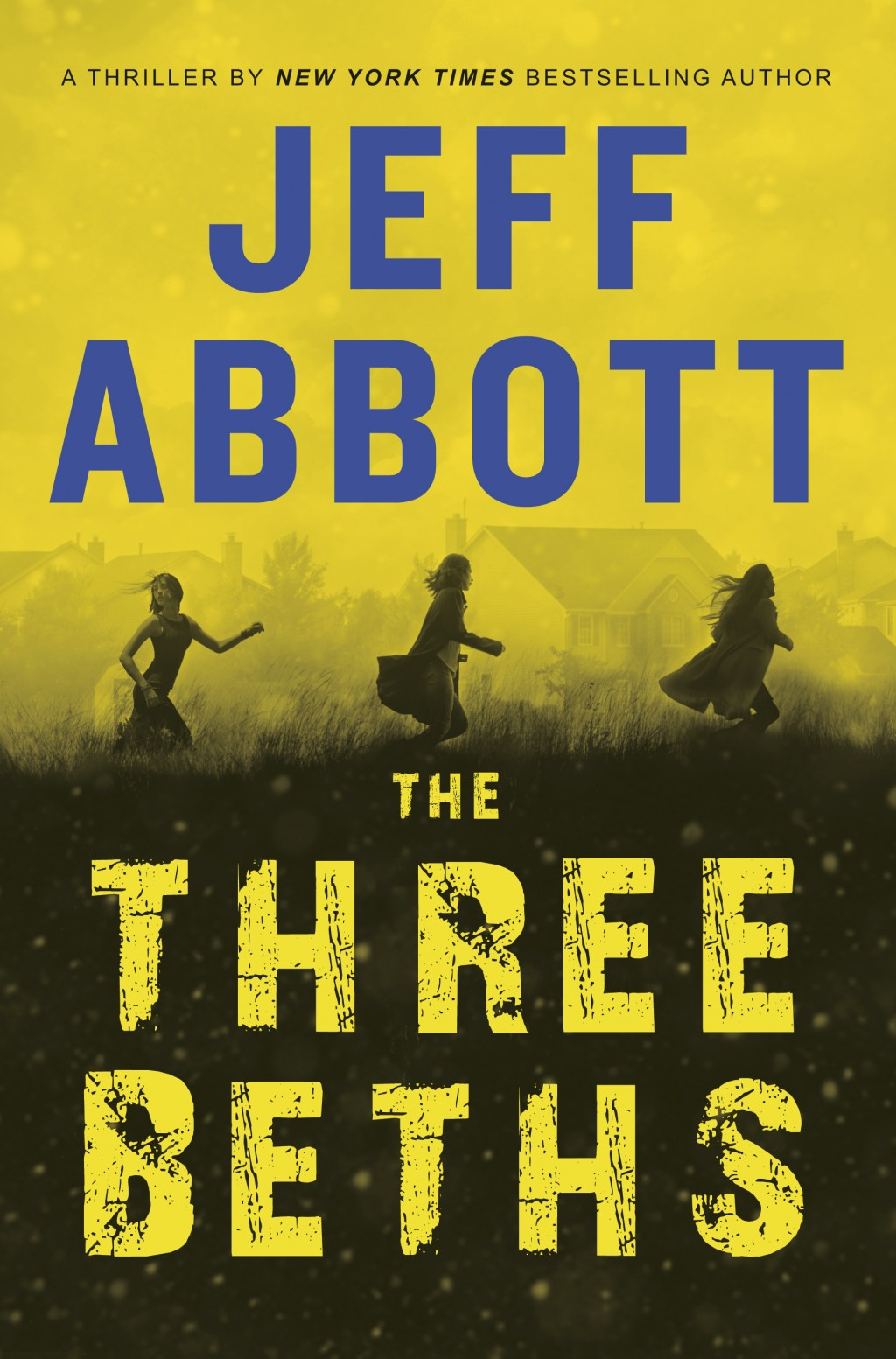 """This cover image released by Grand Central Publishing shows """"The Three Beths,"""" by Jeff Abbott. (Grand Central Publishing via AP)"""