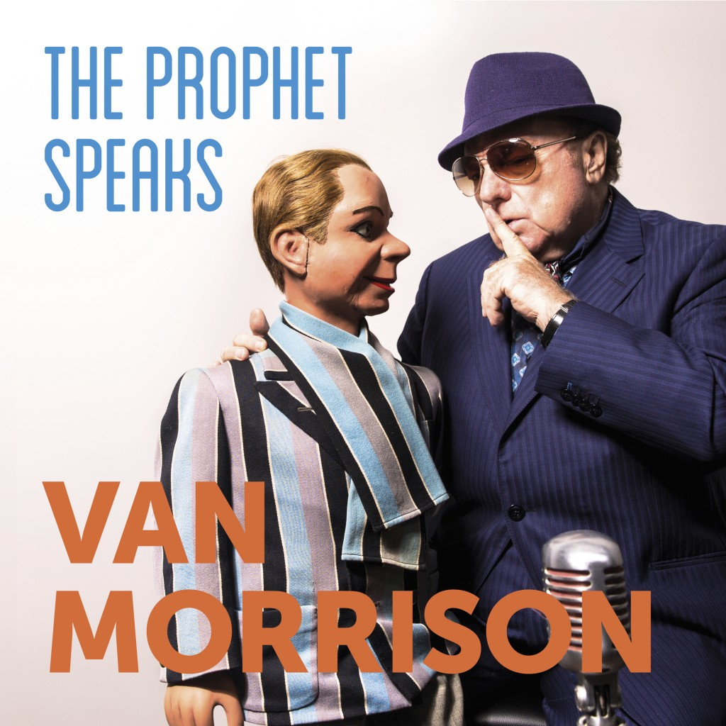 "This cover image released by Caroline International shows ""The Prophet Speaks,"" a release by  Van Morrison. (Caroline International via AP)"