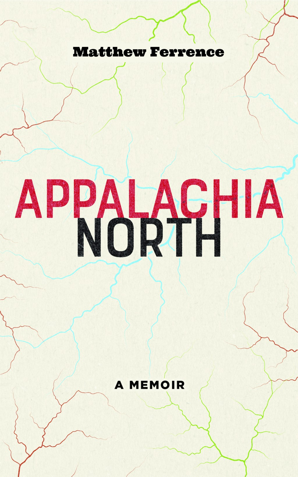 """This cover image released by West Virginia University Press shows """"Appalachia North,"""" a memoir by Matthew Ferrence. (West Virginia University Press vi"""