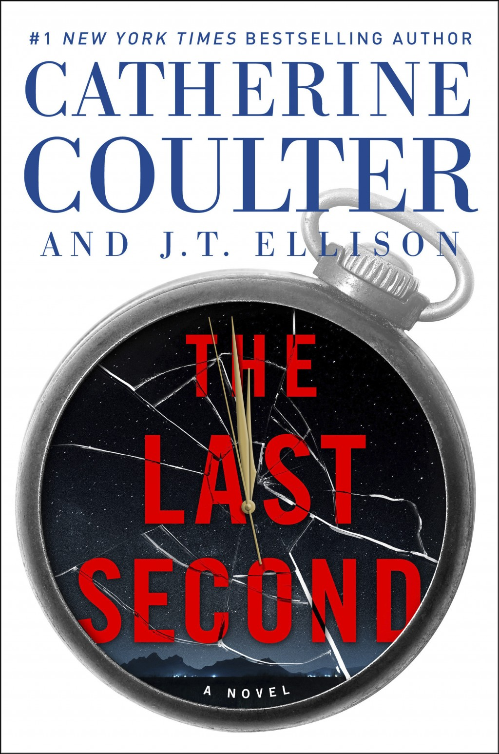 """This cover image released by Gallery Books shows """"The Last Second,"""" a novel by Catherine Coulter and J.T. Ellison. (Gallery Books via AP)"""