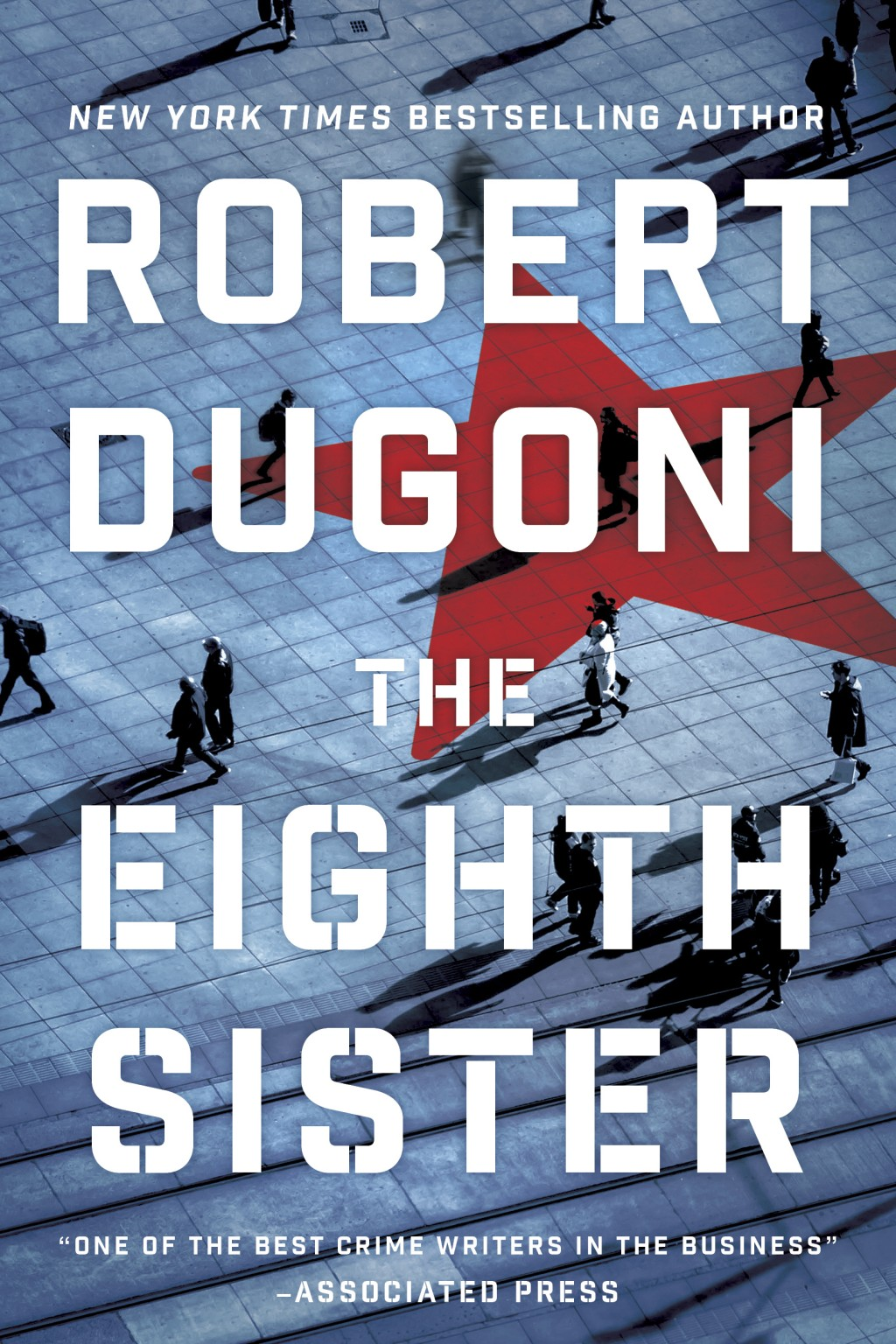 "This cover image released by Thomas and Mercer shows ""The Eighth Sister,"" by Robert Dugoni. (Thomas and Mercer via AP)"