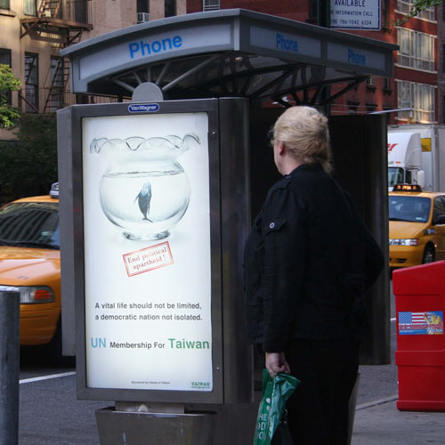 Taiwan's advertisement for its United Nations membership bid is seen on the side of a phone booth in New York, New York on Monday.