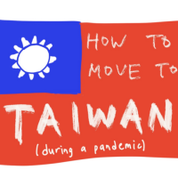 Blogger reveals how to move to Taiwan during pandemic